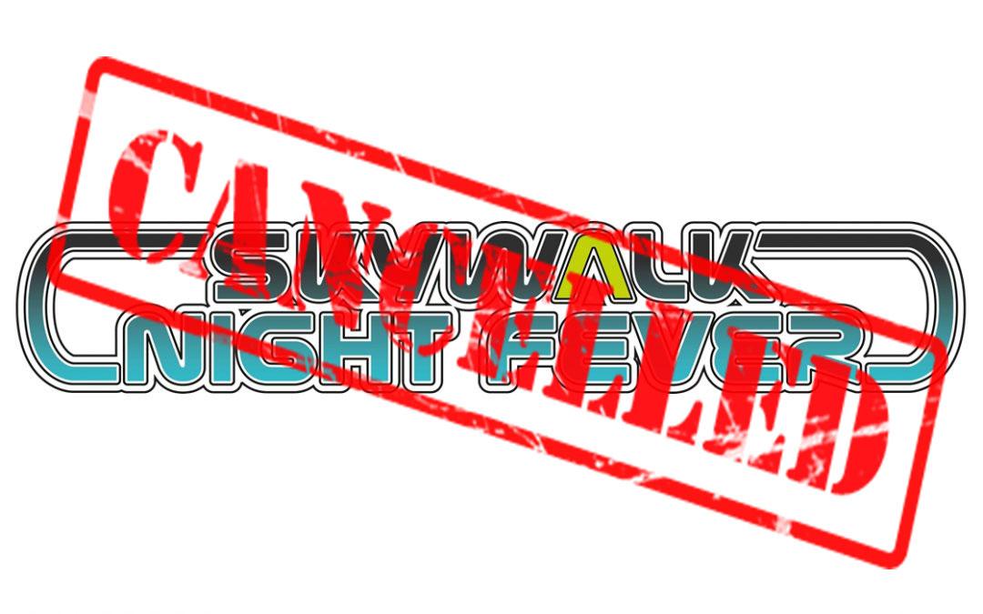 skywalk Night Fever 2016 abgesagt!