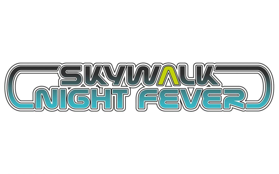 skywalk Night Fever 2017